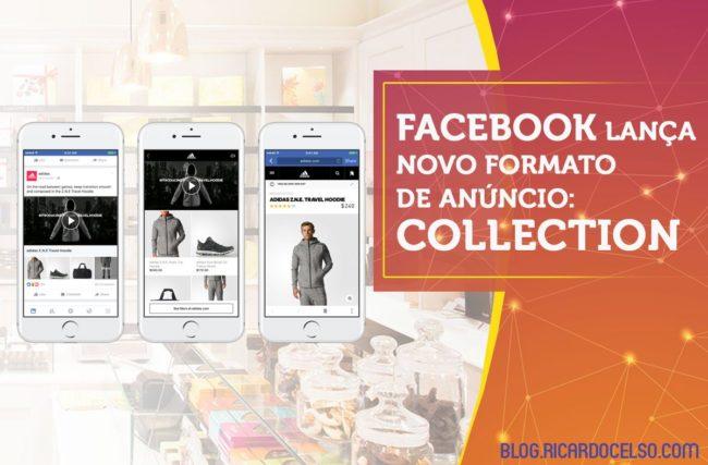 Facebook lança novo formato de anúncio: Collection