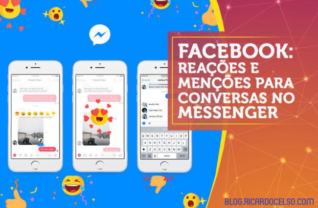 Facebook apresenta reações e menções para conversas no Messenger