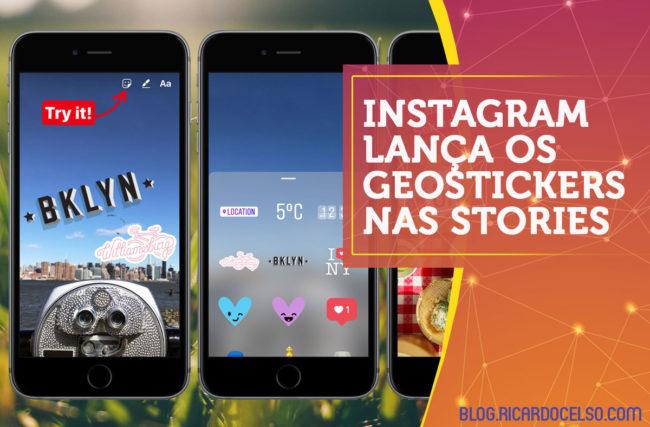 Instagram lança os geostickers nas Stories