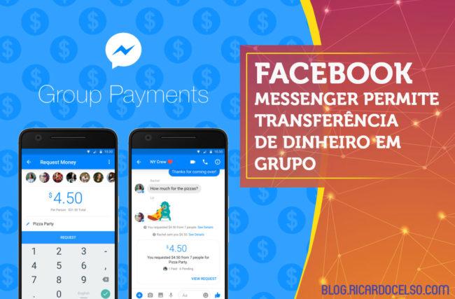 Facebook Messenger permite transferência de dinheiro em grupo