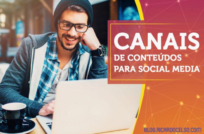 Canais de conteúdos para Social Media