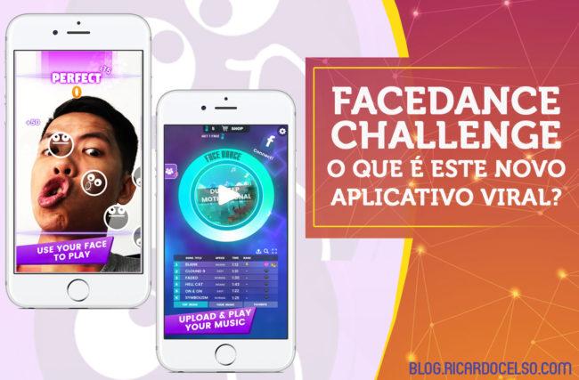 """O que é o """"FaceDance Challenge"""" o novo aplicativo viral!?"""