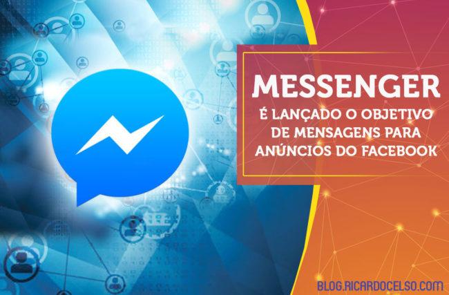 É LANÇADO o objetivo de Mensagens para Anúncios do Facebook